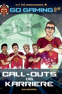 Go Gaming 2 - Call-outs & karriere