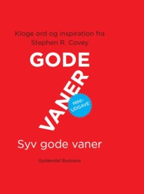 7 gode vaner. Miniudgave - Stephen R. Covey