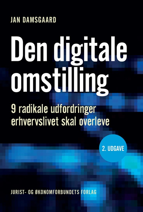 Den digitale omstilling - Jan Damsgaard