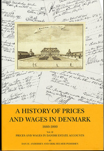 A history of prices and wages in Denmark 1660-1800. Prices and wages in Danish estate accounts