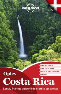 Oplev Costa Rica (Lonely Planet)