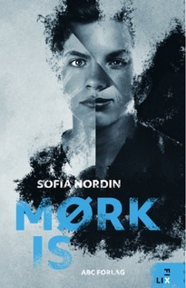 Mørk is - Sofia Nordin