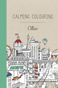 Calming Colouring CITIES
