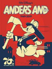 Anders And & Co. 1949-2019 af Disney