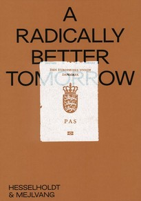 A Radically Better Tomorrow