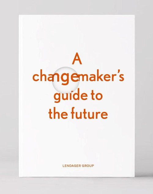 A changemaker\'s guide to the future