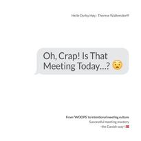 Oh, Crap! Is That Meeting Today...?